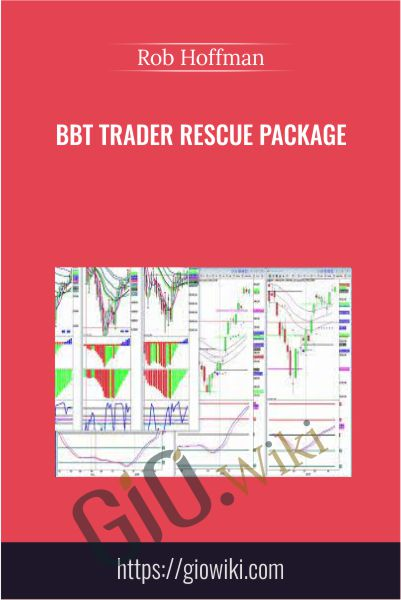 BBT Trader Rescue Package - Rob Hoffman