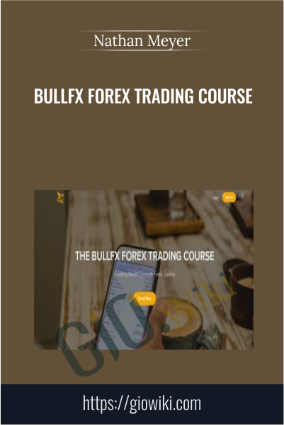BULLFX Forex Trading Course - Nathan Meyer