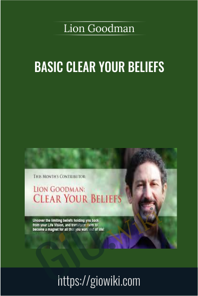Basic Clear Your Beliefs - Lion Goodman