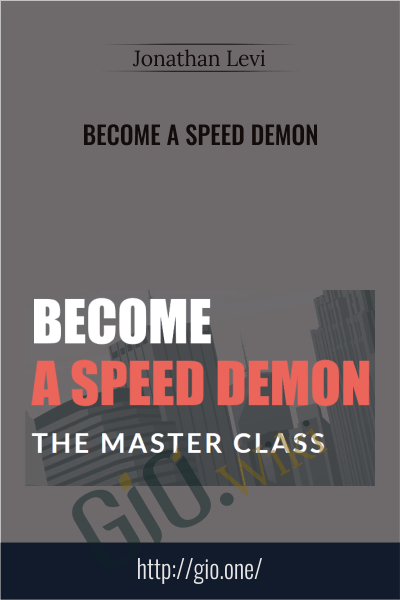 Become a Speed Demon - Jonathan Levi