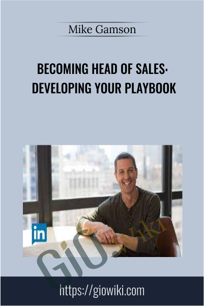 Becoming Head of Sales: Developing Your Playbook - Mike Gamson