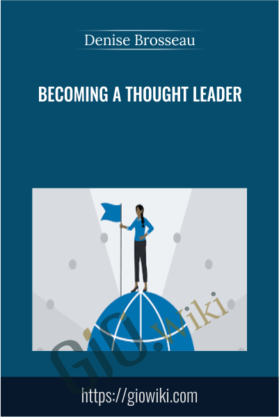Becoming a Thought Leader - Denise Brosseau