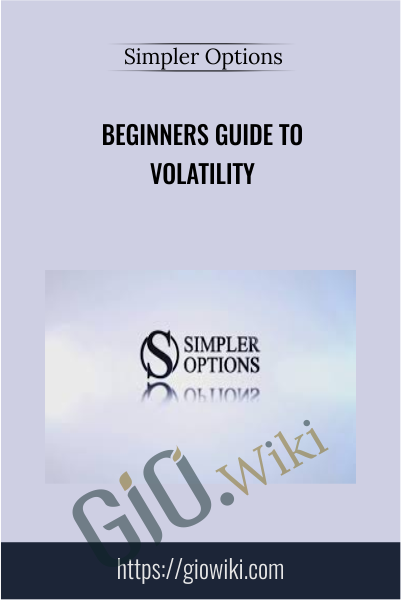 Beginners Guide to Volatility - Simpler Options