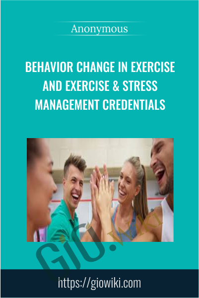 Behavior Change in Exercise and Exercise & Stress Management Credentials