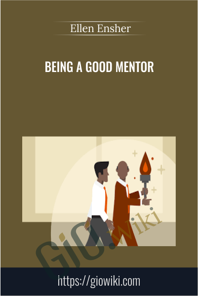 Being a Good Mentor - Ellen Ensher