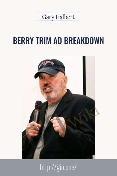 Berry Trim Ad Breakdown - Gary Halbert