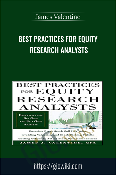Best Practices for Equity Research Analysts - James Valentine