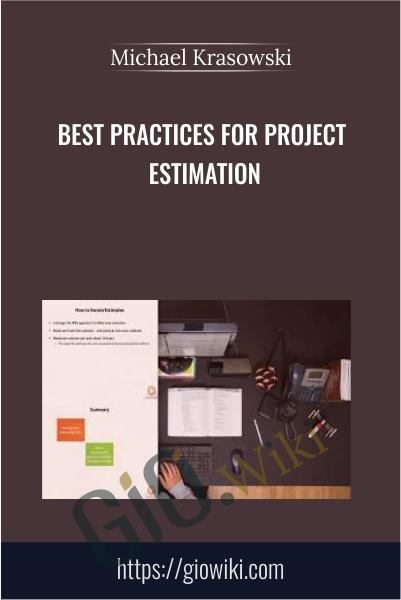Best Practices for Project Estimation - Michael Krasowski