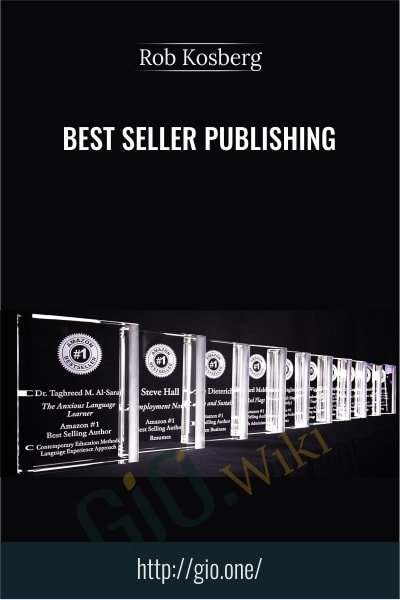 Best Seller Publishing - Rob Kosberg