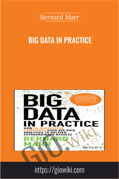 Big Data in Practice - Bernard Marr