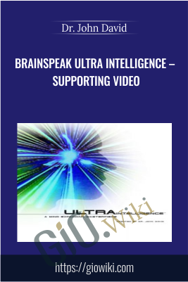 BrainSpeak Ultra Intelligence – Supporting Video - Dr. John David