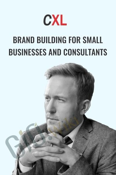 Brand Building For Small Businesses And Consultants - Mike Murphy