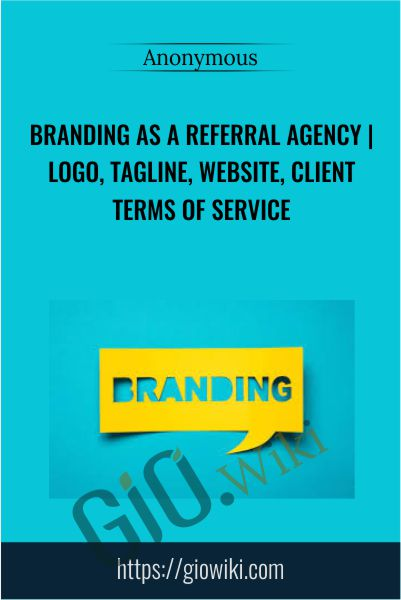 Branding as a Referral Agency | Logo, Tagline, Website, Client Terms of Service