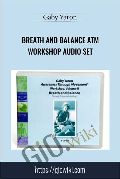 Breath and Balance ATM Workshop Audio Set - Gaby Yaron
