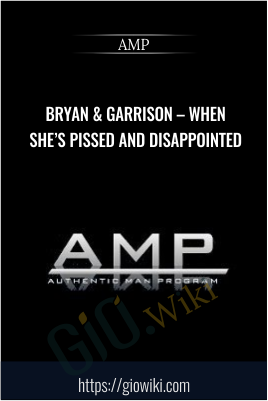 Bryan & Garrison – When She's Pissed and Disappointed - AMP