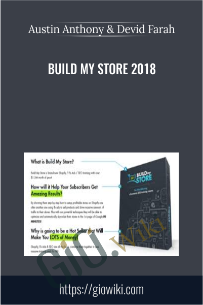Build My Store 2018 - Austin Anthony & Devid Farah