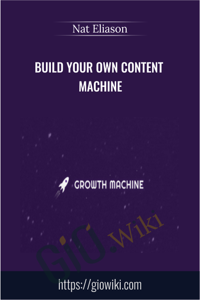 Build Your Own Content Machine - Nat Eliason