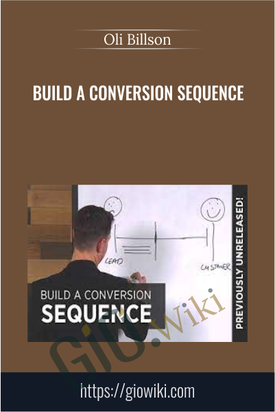 Build a Conversion Sequence - Oli Billson