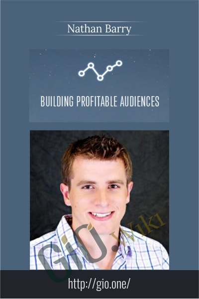 Building Profitable Audiences - Nathan Barry