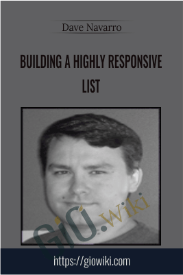 Building a Highly Responsive List – Dave Navarro