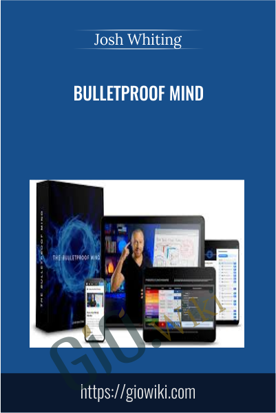 Bulletproof Mind - Josh Whiting