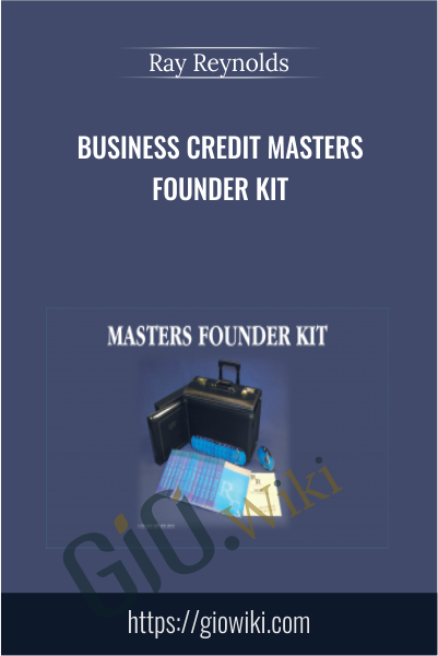 Business Credit Masters Founder Kit - Ray Reynolds