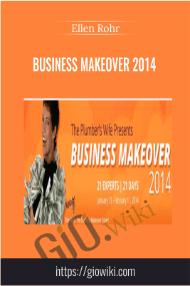 Business Makeover 2014 – Ellen Rohr