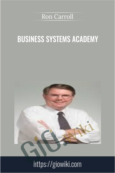 Business Systems Academy - Ron Carroll