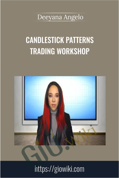 Candlestick Patterns Trading Workshop - Deeyana Angelo