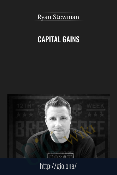 Capital Gains - Ryan Stewman
