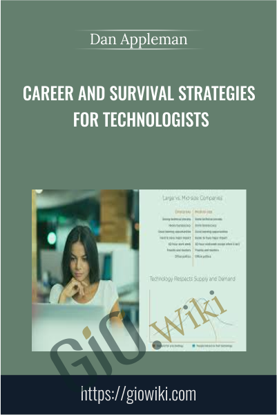 Career and Survival Strategies for Technologists - Dan Appleman