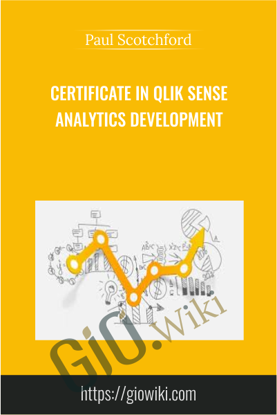 Certificate in Qlik Sense Analytics Development - Paul Scotchford