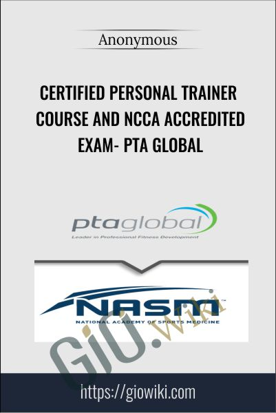 Certified Personal Trainer Course and NCCA Accredited Exam- PTA Global