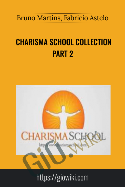 Charisma School Collection Part 2 - Bruno Martins, Fabricio Astelo