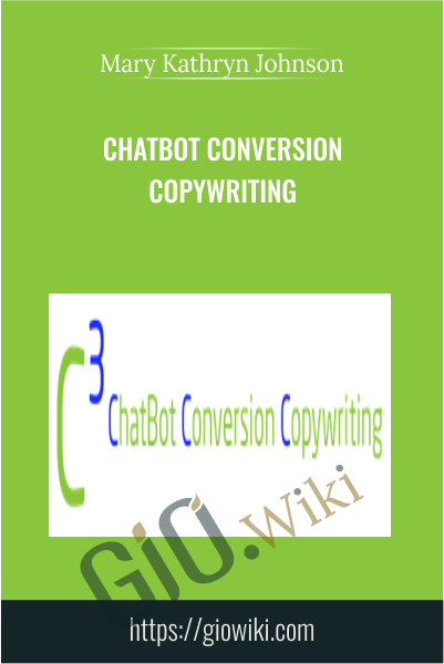 Chatbot Conversion Copywriting - Mary Kathryn Johnson