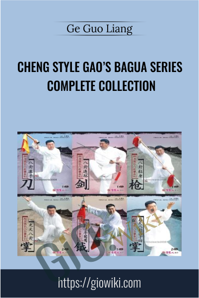Cheng Style Gao's Bagua Series Complete Collection - Ge Guo Liang