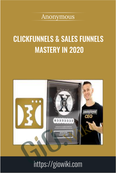 Clickfunnels & Sales Funnels Mastery in 2020