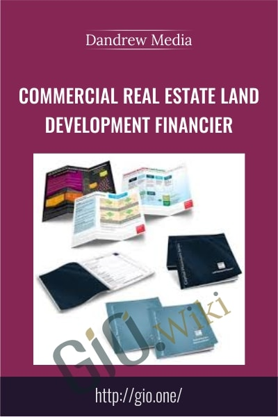 Commercial Real Estate Land Development Financier -  Dandrew Media