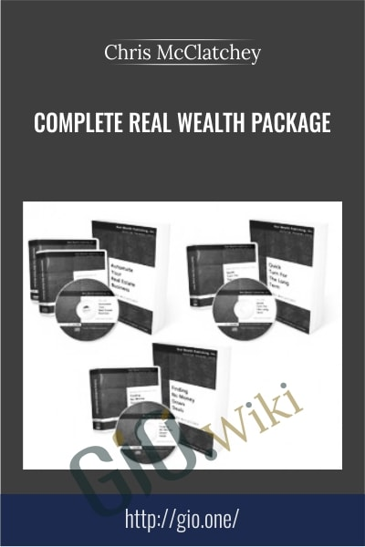 Complete Real Wealth Package - Chris McClatchey
