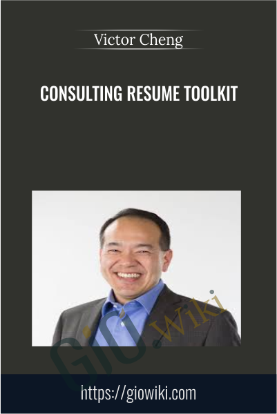 Consulting Resume Toolkit - Victor Cheng
