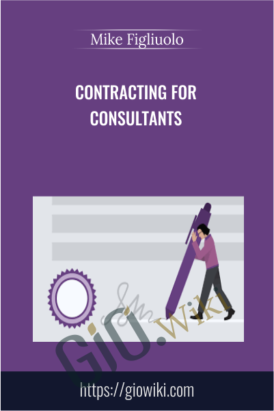 Contracting for Consultants - Mike Figliuolo