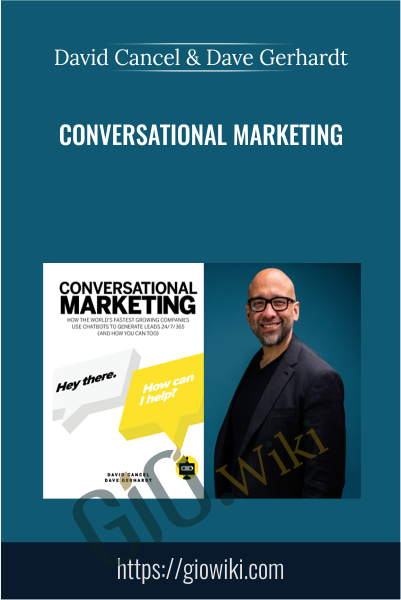 Conversational Marketing - David Cancel & Dave Gerhardt