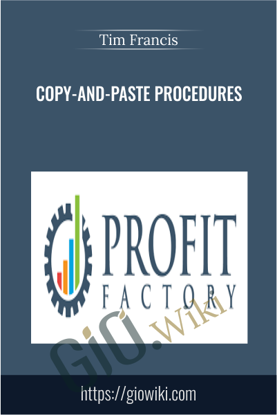 Copy-and-Paste Procedures - Tim Francis