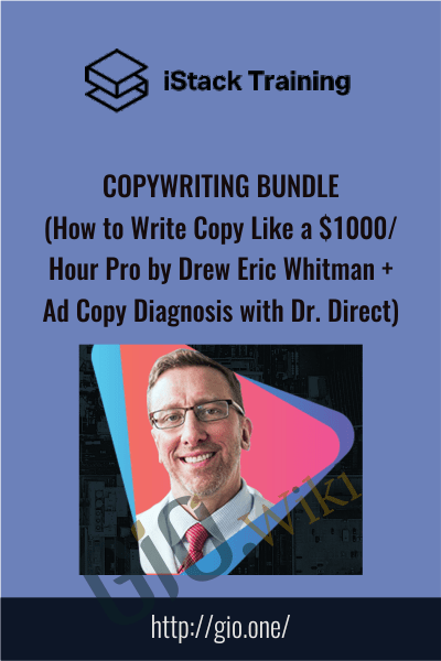 Copywriting Bundle (How to Write Copy Like a $1000 Or Hour Pro by Drew Eric Whitman + Ad Copy Diagnosis with Dr. Direct) - iStack