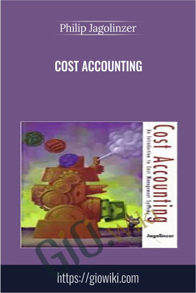 Cost Accounting - Philip Jagolinzer