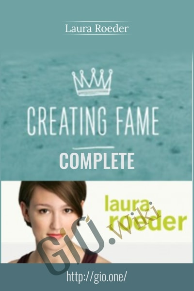 Creating Fame - Laura Roeder