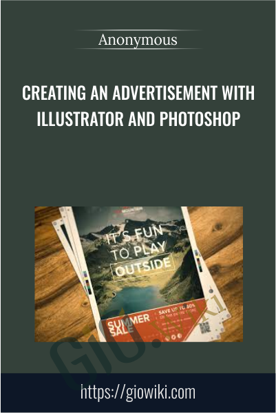 Creating an Advertisement with Illustrator and Photoshop