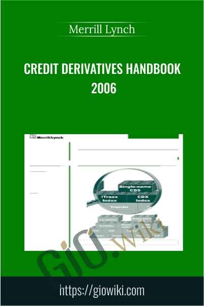 Credit Derivatives Handbook 2006 - Merrill Lynch