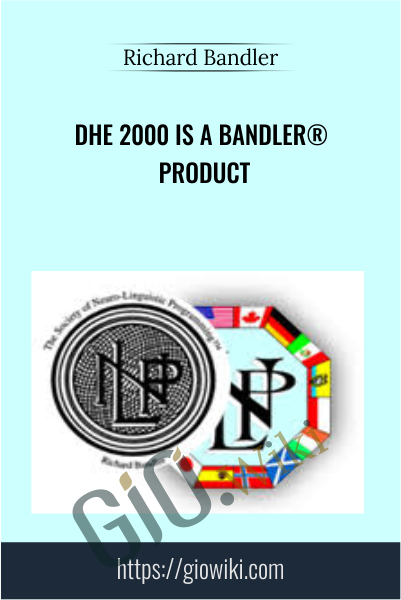 DHE 2000 is a Bandler® Product - Richard Bandler