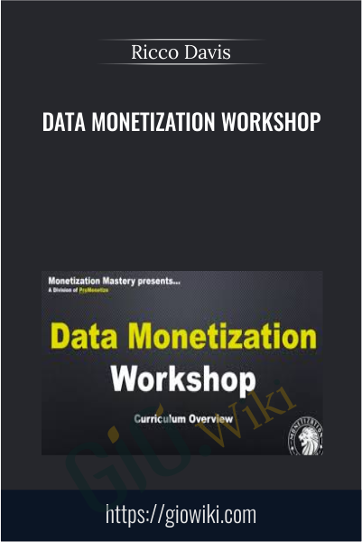 Data Monetization Workshop - Ricco Davis
